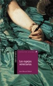 Los espejos venecianos - La fórmula de un bestseller